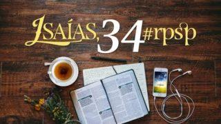 Resumen | Reavivados Por Su Palabra | Isaías 34 | Pr. Adolfo Suarez