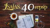 Resumen | Reavivados Por Su Palabra | Isaías 40 | Pr. Adolfo Suarez