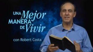 2 de julio | Poderosos en Dios | Una mejor manera de vivir | Pr. Robert Costa