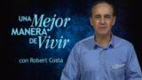 10 de octubre | No descuidar la invitación | Una mejor manera de vivir | Pr. Robert Costa