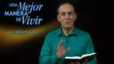 25 de Septiembre | Dios está en control | Una mejor manera de vivir | Pr. Robert Costa