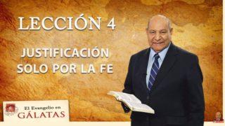 Comentario | Lección 4 | Justificación solo por la fe | Escuela Sabática | Pr. Alejandro Bullón
