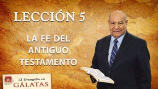 Comentario | Lección 5 | La fe del Antiguo Testamento | Escuela Sabática Pr. Alejandro Bullón