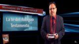 Lección 5 | La fe del Antiguo Testamento | Escuela Sabática Mensajes de Esperanza