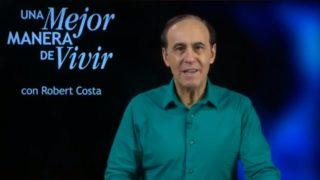 1 de agosto | El poder irresistible del perdón | Una mejor manera de vivir | Pr. Robert Costa