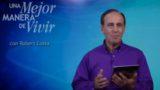 10 de agosto | Proverbio en boca del necio | Una mejor manera de vivir | Pr. Robert Costa