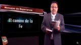 Lección 7 | El camino de la fe | Escuela Sabática Mensajes de Esperanza