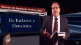 Lección 8 | De Esclavos a Herederos | Escuela Sabática Mensajes de Esperanza