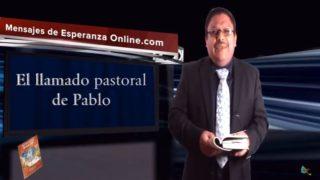 Lección 9   El llamado pastoral de Pablo   Escuela Sabática Mensajes de Esperanza