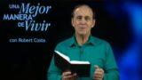 22 de septiembre | Todo incluido en el paquete | Una mejor manera de vivir | Pr. Robert Costa