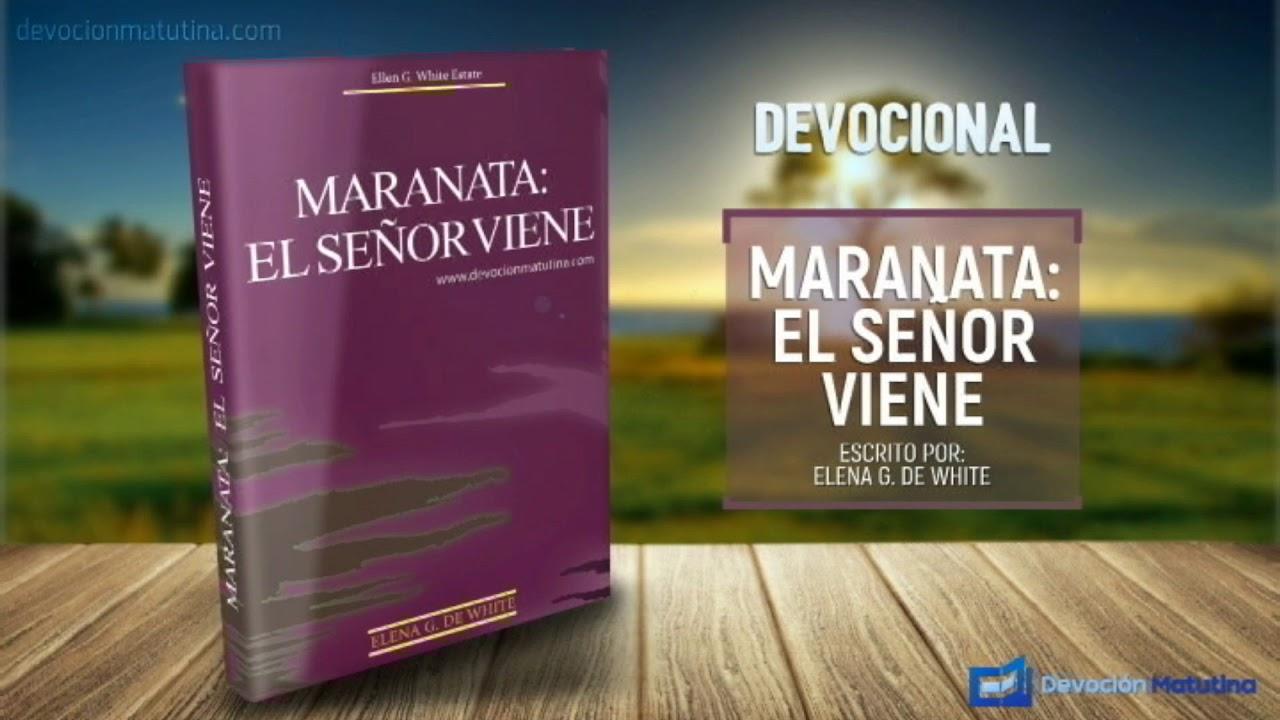 23 de septiembre | Maranata: El Señor viene | Los ojos de Dios vigilan a su pueblo