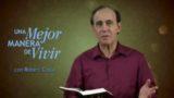 24 de septiembre | La batalla por nuestra mente | Una mejor manera de vivir | Pr. Robert Costa