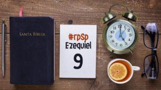 Resumen | Reavivados Por Su Palabra | Ezequiel 9 | Pr. Adolfo Suarez