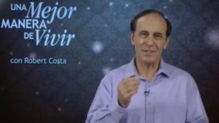 10 de octubre | No importa lo que suceda | Una mejor manera de vivir | Pr. Robert Costa