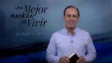 11 de octubre | Encontrando a Dios | Una mejor manera de vivir | Pr. Robert Costa
