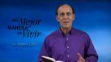 18 de octubre | La mayor de las esperanzas | Una mejor manera de vivir | Pr. Robert Costa