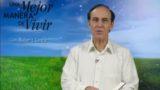22 de octubre | Dios sabe lo que es bueno | Una mejor manera de vivir | Pr. Robert Costa