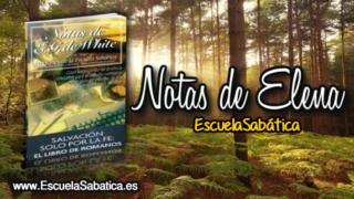 Notas de Elena   Domingo 29 de octubre 2017   La Ley   Escuela Sabática