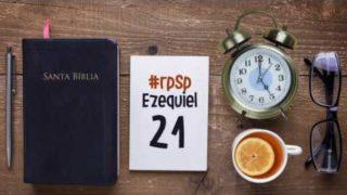 Resumen | Reavivados Por Su Palabra | Ezequiel 21 | Pr. Adolfo Suarez