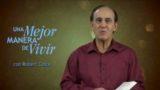 14 de noviembre | Más allá de las riquezas | Una mejor manera de vivir | Pr. Robert Costa