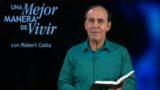 26 de noviembre | Posturas con fundamento sólido | Una mejor manera de vivir | Pr. Robert Costa
