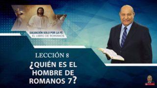 Comentario | Lección 8 | ¿Quién es el hombre de Romanos 7? | Escuela Sabática Pastor Alejandro Bullón