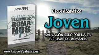 Lección 6   Domingo 5 de noviembre 2017   Adán y Jesús   Escuela Sabática Joven