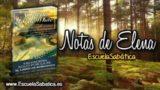 Notas de Elena | Jueves 9 de noviembre 2017 | Jesús, el segundo Adán | Escuela Sabática