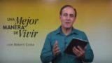 18 de diciembre | Un evangelio que transforma | Una mejor manera de vivir | Pr. Robert Costa