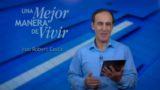 28 de diciembre   El evangelio según tu vida   Una mejor manera de vivir   Pr. Robert Costa