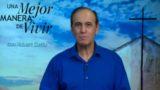 30 de enero | Cómo nos habla Dios | Una mejor manera de vivir | Pr. Robert Costa
