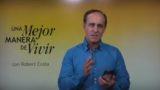 9 de enero   Lo que enseñas, ¿está en la Biblia?   Una mejor manera de vivir   Pr. Robert Costa