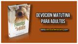 Domingo 22 de abril 2018 | Devoción Matutina Adultos | Las preocupaciones y la fe
