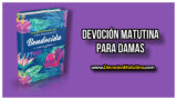 Domingo 22 de abril 2018  | Devoción Matutina Damas | Madreselva