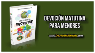 Martes 10 de abril 2018 | Devoción Matutina Menores | Defensas animales
