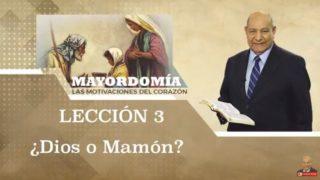 Comentario | Lección 3 | ¿Dios o Mamón? | Escuela Sabática Pastor Alejandro Bullón