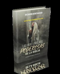 DEVOCIÓN MATUTINA PARA ADULTOS 2018 LAS ORACIONES MÁS PODEROSAS DE LA BIBLIA Ricardo Bentancur Lecturas devocionales para Adultos 2018