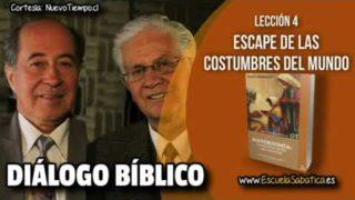 Resumen | Diálogo Bíblico | Lección 4 | Escape de las costumbres del mundo | Escuela Sabática