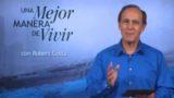 19 de febrero | Semejantes a Dios | Una mejor manera de vivir | Pr. Robert Costa