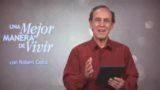 5 de marzo | La victoria es nuestra | Una mejor manera de vivir | Pr. Robert Costa