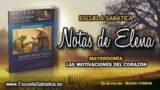 Notas de Elena | Sábado 3 de marzo 2018 | El papel de la mayordomía | Escuela Sabática