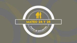 Lección 7 | Mateo 24 y 25 | Escuela Sabática Punto de encuentro con la Biblia