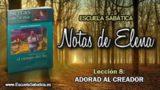 Notas de Elena | Domingo 20 de mayo 2018 | La universalidad del evangelio | Escuela Sabática