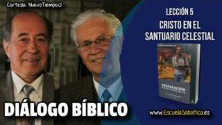Resumen   Diálogo Bíblico   Lección 5   Cristo en el Santuario Celestial   Escuela Sabática