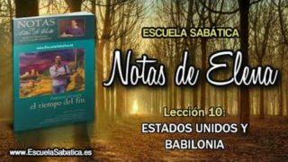 Notas de Elena | Domingo 3 de junio 2018 | La herida mortal sanada | Escuela Sabática
