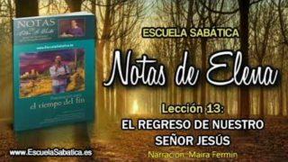 Notas de Elena | Lunes 25 de junio 2018 | Daniel y la segunda venida de Jesús | Escuela Sabática