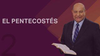 Comentario | Lección 2 | El Pentecostés | Escuela Sabática Pastor Alejandro Bullón