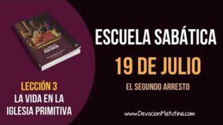 Escuela Sabática | Jueves 19 de julio del 2018 | El segundo arresto