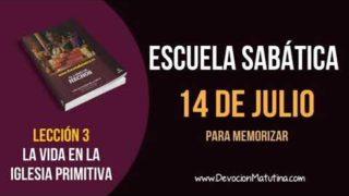 Escuela Sabática | Sábado 14 de julio del 2018 | Para memorizar