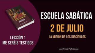 Lección 1 | Lunes 2 de julio 2018 | La misión de los Discípulos | Escuela Sabática
